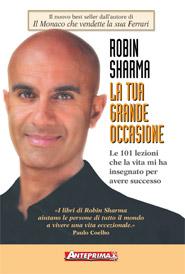La tua grande occasione  Robin Sharma   Anteprima