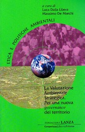 La valutazione Ambientale Strategica  Luca Dalla Libera Massimo De Marchi  Fondazione Lanza