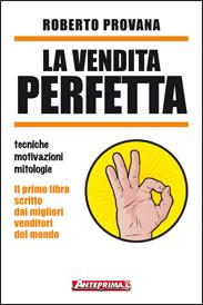 La Vendita Perfetta  Roberto Provana   Anteprima