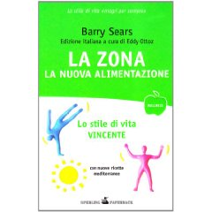 La Zona: la nuova alimentazione  Barry Sears   Sperling & Kupfer
