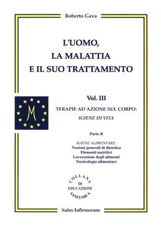 L&#039;Uomo, la Malattia e il suo Trattamento - 3 vol.  Roberto Gava   Salus Infirmorum