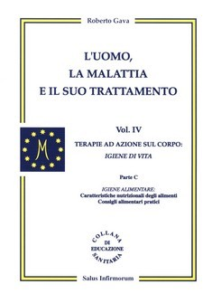 L&#039;Uomo, la Malattia e il suo Trattamento - 4 vol.  Roberto Gava   Salus Infirmorum