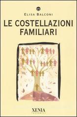 Le costellazioni familiari  Elisa Balconi   Xenia Edizioni