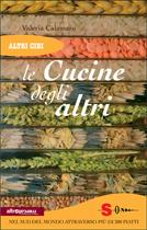 Le cucine degli altri  Valeria Calamaro   Sonda Edizioni