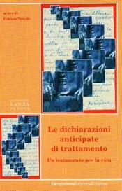 Le dichiarazioni anticipate di trattamento  Fabrizio Turoldo   Fondazione Lanza