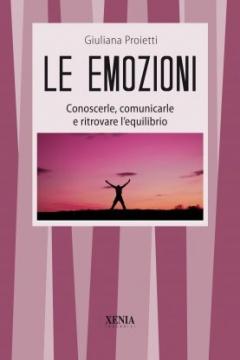 Le Emozioni  Giuliana Proietti   Xenia Edizioni