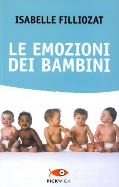 Le emozioni dei bambini  Isabelle Filliozat   Piemme