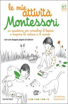 Le mie attività Montessori  Ève Herrmann   L'Ippocampo Edizioni