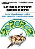 Le Minestre Medicate  Lucio Pippa Massimo Muccioli Bao Tian Fu Edizioni Mediterranee