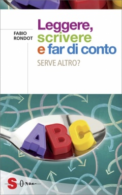 Leggere, scrivere e far di conto  Fabio Rondot   Sonda Edizioni