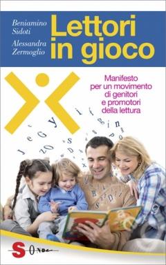 Lettori in gioco  Beniamino Sidoti Alessandra Zermoglio  Sonda Edizioni