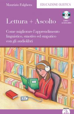 Lettura + Ascolto (con CD)  Maurizio Falghera   Edizioni Enea