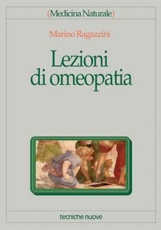 Lezioni di Omeopatia  Marino Ragazzini   Tecniche Nuove