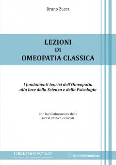Lezioni di Omeopatia Classica  Bruno Zucca   Salus Infirmorum