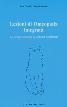Lezioni di Omeopatia Integrata  Vera Garelli Carlo Giulianelli  Guna Editore