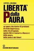 Libertà dalla Paura  Lester L. Coleman   Edizioni Mediterranee