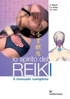 Lo Spirito del Reiki  Walter Lubeck Frank Arjava Petter William Lee Rand Edizioni Mediterranee