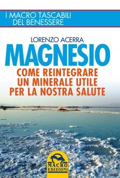 Magnesio  Lorenzo Acerra   Macro Edizioni