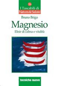 Magnesio  Bruno Brigo   Tecniche Nuove