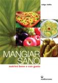 Mangiar Sano  Rudiger Dahlke   Edizioni Mediterranee