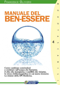 Manuale del ben-essere  Francesco Oliviero   Nuova Ipsa Editore