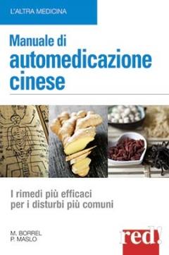 Manuale di Automedicazione Cinese  Marie Borrel Philippe Maslo  Red Edizioni