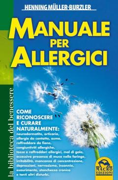 Manuale per Allergici  Henning Muller-Burzler   Macro Edizioni