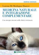 Medicina naturale e integrazione complementare  Lorena Di Modugno Danesi   Tecniche Nuove