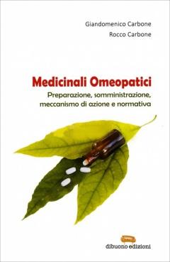 Medicinali Omeopatici  Giandomenico Carbone Rocco Carbone  Dibuono Editore