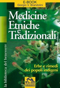 Medicine Etniche e Tradizionali (ebook)  Giorgio Brandolini   Macro Edizioni