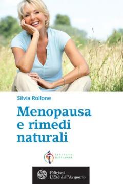 Menopausa e Rimedi Naturali  Silvia Rollone   L'Età dell'Acquario Edizioni