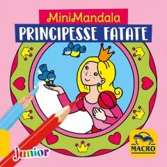 Minimandala Principesse Fatate  Kerstin Schoene   Macro Edizioni