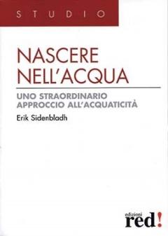 Nascere nell'Acqua  Erik Sidenbladh   Red Edizioni