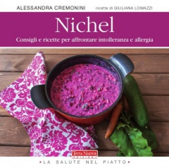 Nichel. Cosa mangiare in caso di intolleranza e allergia  Alessandra Cremonini   Terra Nuova Edizioni