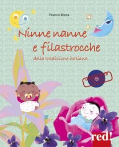 Ninne nanne e filastrocche della tradizione italiana (+CD)  Franco Brera   Red Edizioni