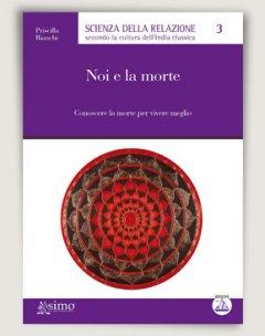 Noi e la morte  Priscilla Bianchi   Edizioni Enea