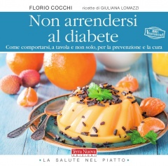 Non arrendersi al diabete  Florio Cocchi   Terra Nuova Edizioni