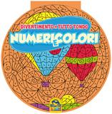 Numeri e Colori - Divertimento a tutto tondo  Autori Vari   Macro Junior
