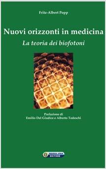 Nuovi orizzonti in Medicina  Fritz-Albert Popp   Nuova Ipsa Editore