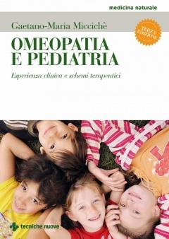 Omeopatia e pediatria  Gaetano-Maria Miccichè   Tecniche Nuove