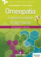 Omeopatia e prescrizione in farmacia  Michele Boiron Francois Roux  Tecniche Nuove