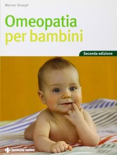 Omeopatia per bambini  Werner Stumpf   Tecniche Nuove