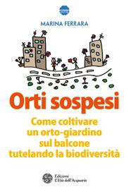 Orti sospesi  Marina Ferrara   L'Età dell'Acquario Edizioni