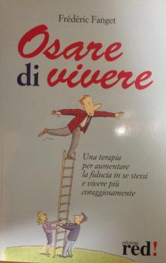 Osare di Vivere  Frédéric Fanget   Red Edizioni