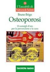 Osteoporosi  Bruno Brigo   Tecniche Nuove