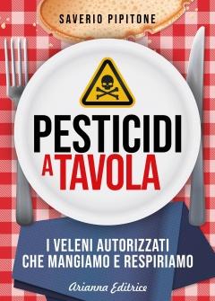 Pesticidi a Tavola  Saverio Pipitone   Arianna Editrice