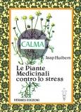 Piante Medicinali contro lo Stress  Jaap Huibers   Hermes Edizioni