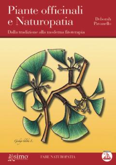 Piante officinali e naturopatia  Deborah Pavanello   Edizioni Enea