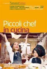 Piccoli chef in cucina  Paola Reverso Maria Chiara Di Palo  Tecniche Nuove
