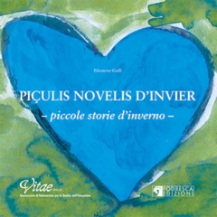 Piçulis novelis d'invier - Piccole storie d'inverno  Eleonora Galli   Podresca Edizioni